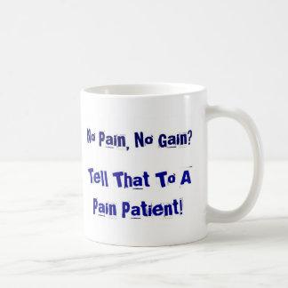 No Pain, No Gain? Coffee Mug