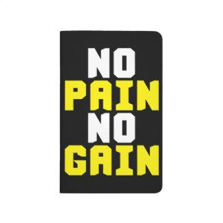 No Pain, No Gain - Gym Workout Motivational Journal