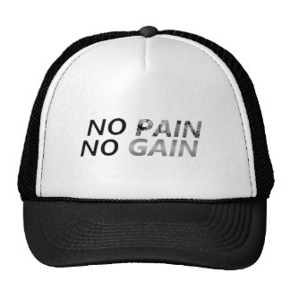 no pain no gain trucker hat