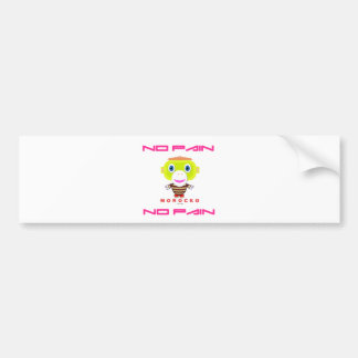 No Pain No Pain-Cute Monkey-Morocko Bumper Sticker