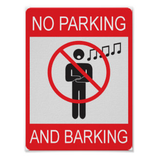 No Parking and Barking poster