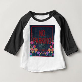 No parking baby T-Shirt