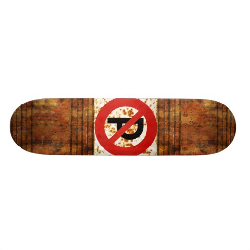 No Parking Rust Skateboard