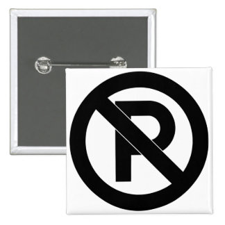 No Parking Symbol 2 Inch Square Button