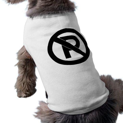 No Parking Symbol Doggie T-shirt