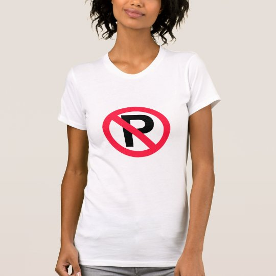 No Parking T-Shirt - Customizable
