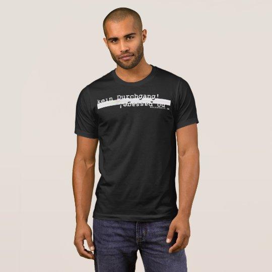 No passage T-Shirt