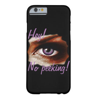 No peeking. barely there iPhone 6 case