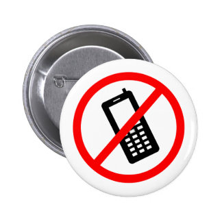 No phones Allowed, Turn Off your Cellphone 2 Inch Round Button