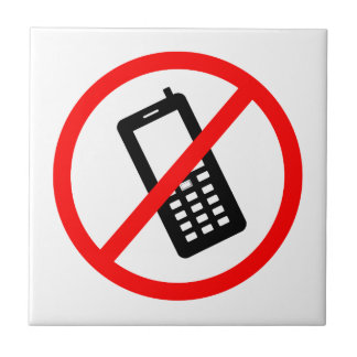 No phones Allowed, Turn Off your Cellphone Ceramic Tile