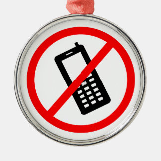 No phones Allowed, Turn Off your Cellphone Silver-Colored Round Ornament