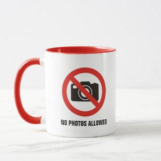 No Photos Allowed Mug