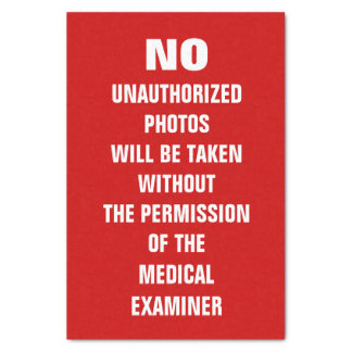 No Photos Autopsy Room Sign Tissue Paper