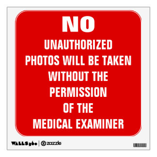 No Photos Autopsy Room Sign Wall Decal