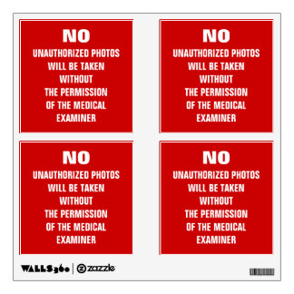 No Photos Autopsy Room Sign Wall Sticker