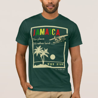 No place ... JAMAICA T-Shirt