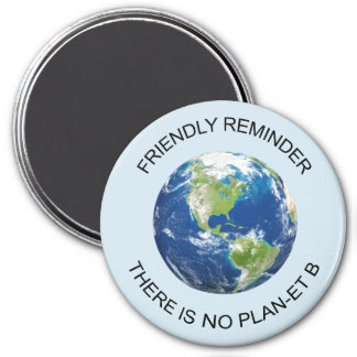 No plan B Earth World magnet