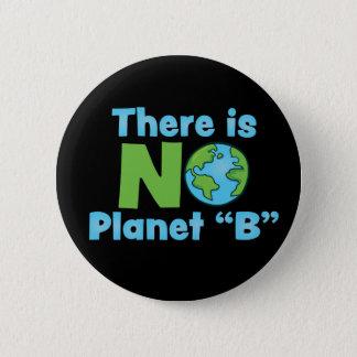 No Planet B Standard, 2¼ Inch Round Button
