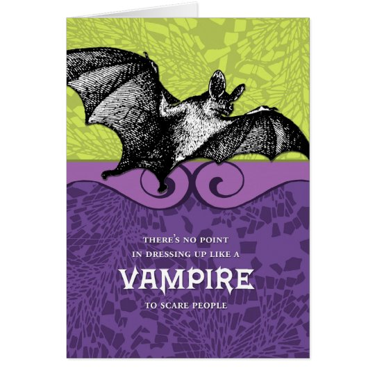 No Point In Dressing Like a Vampire Card
