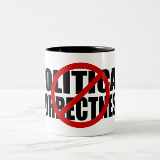 No Political Correctness Two-Tone Coffee Mug