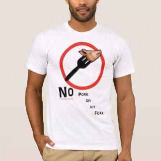 no pork on my fork T-Shirt