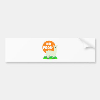 No Prob-Llama - The No Problem Llama - Funny Bumper Sticker