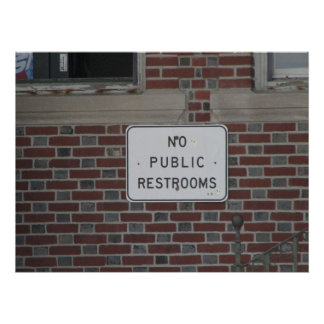 No Public Restrooms Poster
