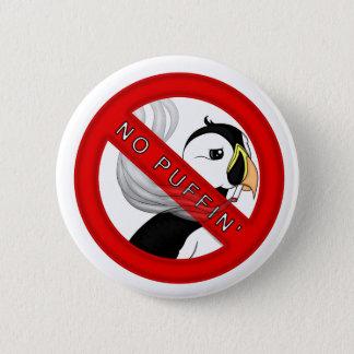 No Puffin 2 Inch Round Button