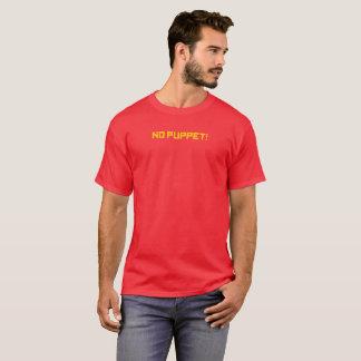 NO PUPPET! - Couldn't put better Men's T-Shirt