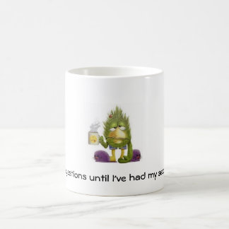 """No questions until I've had my second cup"" Mug"