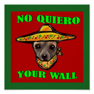 NO QUIERO YOUR WALL POSTER