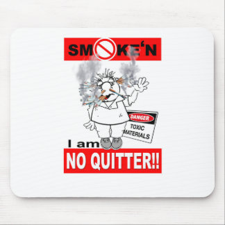 NO QUITTER_1 MOUSE PAD
