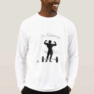 No Quitter For Life T-Shirt