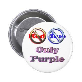 No red no blue only purple 2 inch round button