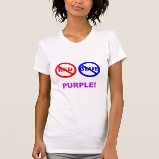 No RED  No Blue      PURPLE! Tee Shirts