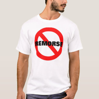 NO REMORSE T-Shirt
