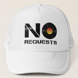 No Requests DJ Music Trucker Hat