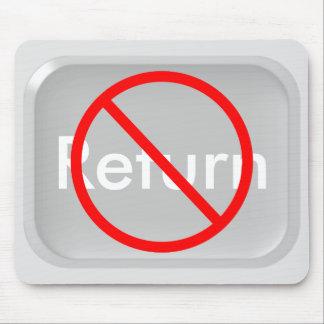 """No Return"" Key Mouse Pad"