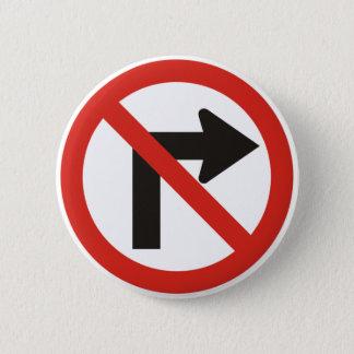 No Right Turn 2 Inch Round Button