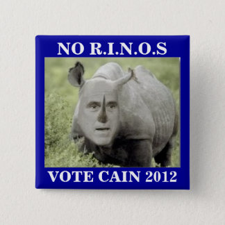 NO RINOS CAIN 2012 2 INCH SQUARE BUTTON