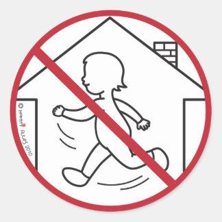 No Running in the House! Round Sticker