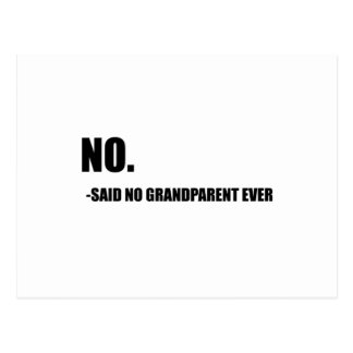 No Said No Grandparent Ever Postcard