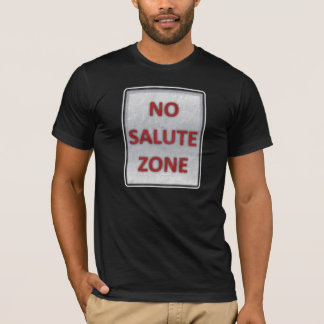 No Salute Zone Black T-Shirt