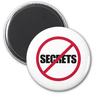 No Secrets Magnet