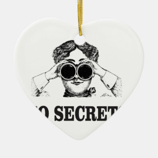 no secrets yeah ceramic ornament
