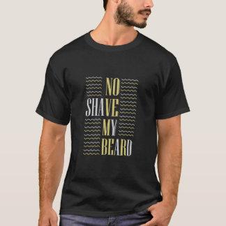 No shave my beard November! T-Shirt