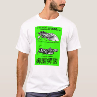 """No Similarity Between Cicadas and Locusts"" T-Shirt"