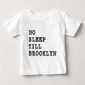No Sleep Till Brooklyn! Baby T-Shirt