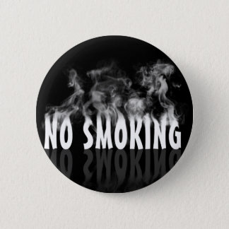 No Smoking 2 Inch Round Button