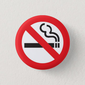 No smoking badge s 1 inch round button